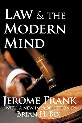 Law and the Modern Mind 9781412808309