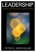 Leadership: Theory and Practice 9781412974882