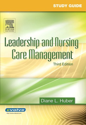 Leadership and Nursing Care Management 9781416031611