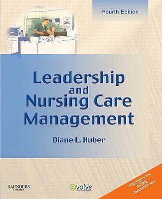 Leadership and Nursing Care Management 9781416059844