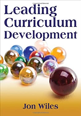 Leading Curriculum Development 9781412961417