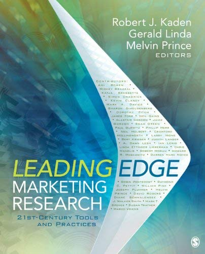 Leading Edge Marketing Research: 21st-Century Tools and Practices 9781412991315