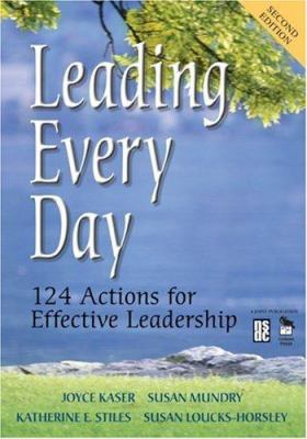 Leading Every Day: 124 Actions for Effective Leadership 9781412916417