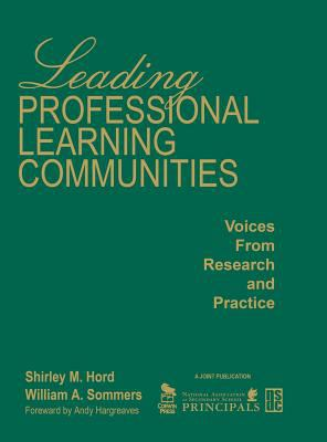 Leading Professional Learning Communities: Voices from Research and Practice 9781412944762