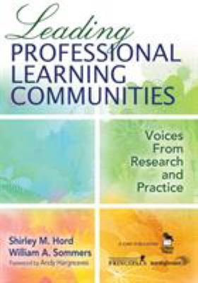 Leading Professional Learning Communities: Voices from Research and Practice 9781412944779