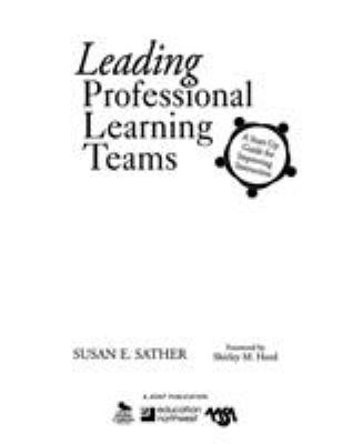 Leading Professional Learning Teams: A Start-Up Guide for Improving Instruction 9781412965538