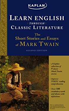 Learn English Through Classic Literature: The Short Stories and Essays of Mark Twain