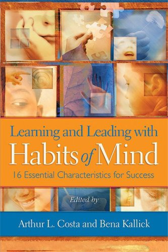 Learning and Leading with Habits of Mind: 16 Essential Characteristics for Success 9781416607410