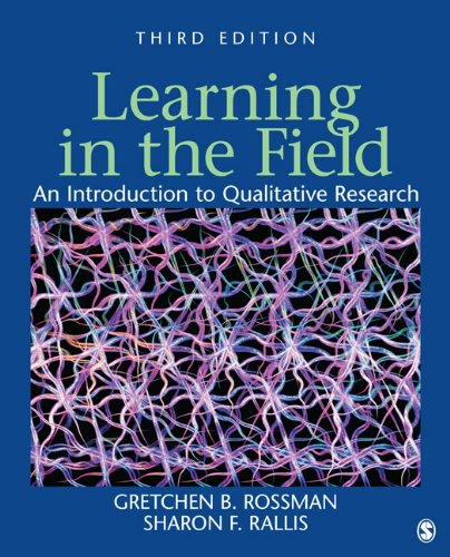 Learning in the Field: An Introduction to Qualitative Research 9781412980487