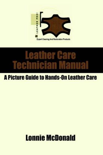 Leather Care Technician Manual 9781418489588