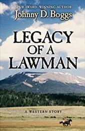 Legacy of a Lawman: A Western Story 18052719