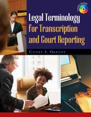 Legal Terminology for Transcription and Court Reporting [With CDROM] 9781418060855
