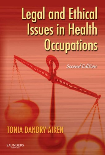 Legal and Ethical Issues in Health Occupations 9781416022626