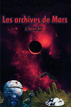 Les Archives de Mars 9781412099615