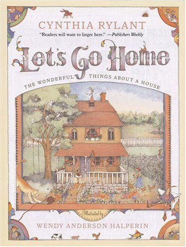 Let's Go Home : The Wonderful Things about a House
