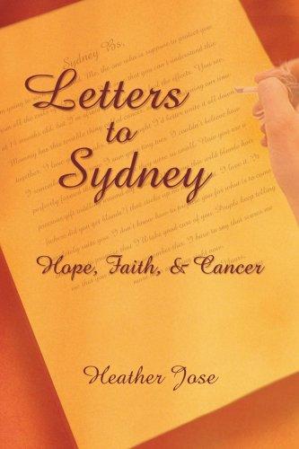 Letters to Sydney: Hope, Faith, & Cancer 9781418446642