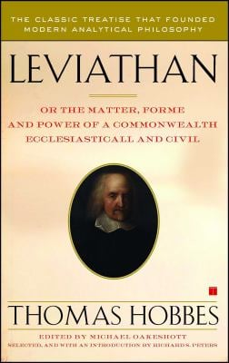 Leviathan: Or the Matter, Forme, and Power of a Commonwealth Ecclesiasticall and Civil 9781416573609