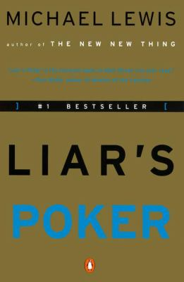 Liar's Poker: Rising Through the Wreckage on Wall Street 9781417632268