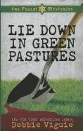 Lie Down in Green Pastures 9781410439062