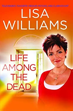 Life Among the Dead 9781416596370