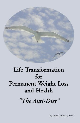Life Transformation for Permanent Weight Loss and Health 9781413499063