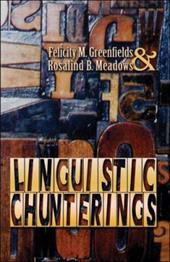 Linguistic Chunterings
