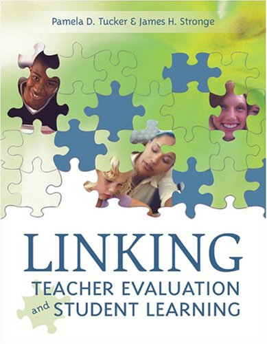 Linking Teacher Evaluation and Student Learning 9781416600329