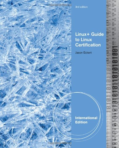 Linux+ Guide to Linux Certification 9781418837211