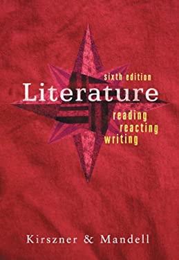 Literature: Reading, Reacting, Writing 9781413019384