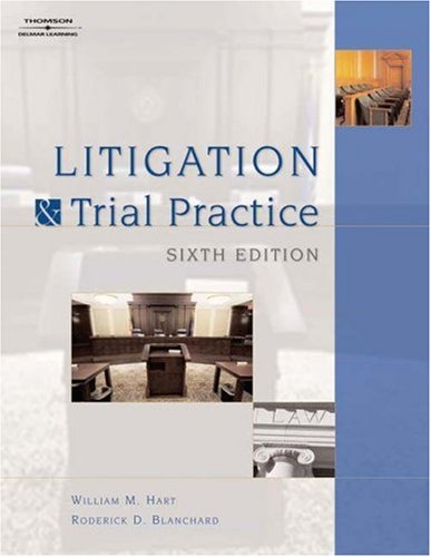 Litigation and Trial Practice 9781418016890