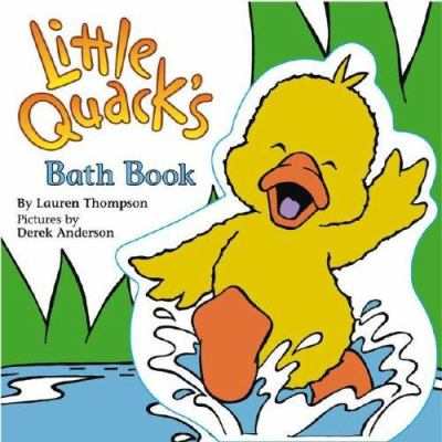 Little Quack's Bath Book [With Floating Little Quack] 9781416908036