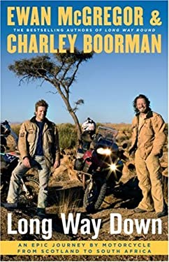 Long Way Down: An Epic Journey by Motorcycle from Scotland to South Africa 9781416577454