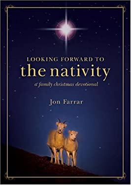 Looking Forward to the Nativity 9781414315027