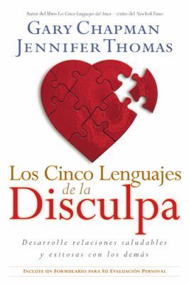Los Cinco Lenguajes de la Disculpa: Desarrolle Relaciones Saludables y Exitosas Con los Demas = The Five Languages of Apology 9781414325682