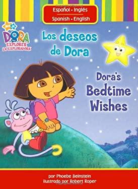 Los Deseos de Dora/Dora's Bedtime Wishes 9781416950363