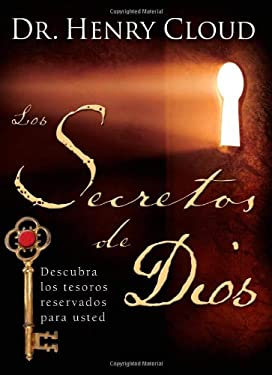 Los Secretos de Dios: Descubra los Tesoros Reservados Para Usted = The Secret Things of God 9781416578918