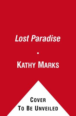 Lost Paradise: From Mutiny on the Bounty to a Modern-Day Legacy of Sexual Mayhem, the Dark Secrets of Pitcairn Island Revealed 9781416597476