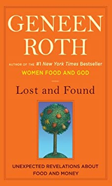 Lost and Found: Unexpected Revelations about Food and Money 9781410436351