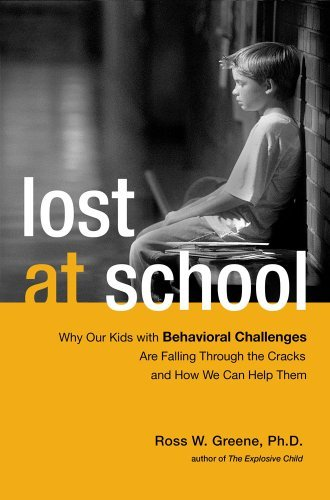 Lost at School: Why Our Kids with Behavioral Challenges Are Falling Through the Cracks and How We Can Help Them 9781416572268