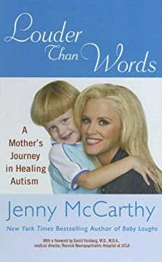 Louder Than Words: A Mother's Journey in Healing Autism 9781410404732