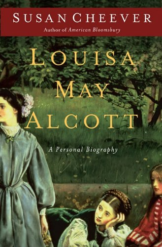 Louisa May Alcott: A Personal Biography 9781410435521