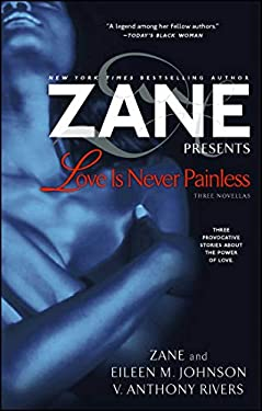 Love Is Never Painless: Three Novellas 9781416543701