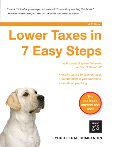 Lower Taxes in 7 Easy Steps 9781413305500