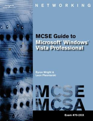 MCTS Guide to Microsoft Windows Vista [With CDROM] 9781418837266