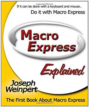 Macro Express Explained 9781412032384