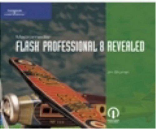 Macromedia Flash Professional 8 Revealed 9781418843120