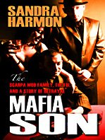 Mafia Son: The Scarpa Mob Family, the FBI, and a Story of Betrayal 9781410418555