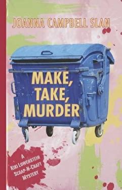 Make, Take, Murder 9781410439673