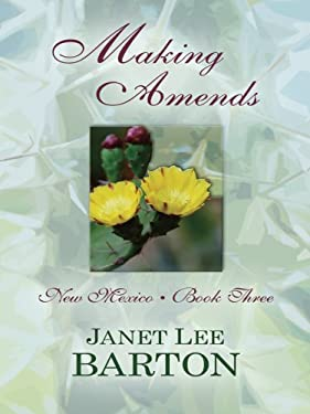 Making Amends: Heartbreak of the Past Draws a Couple Together in This Historical Novel 9781410411785
