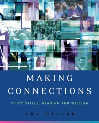 Making Connections: Study Skills, Reading, and Writing 9781413014105